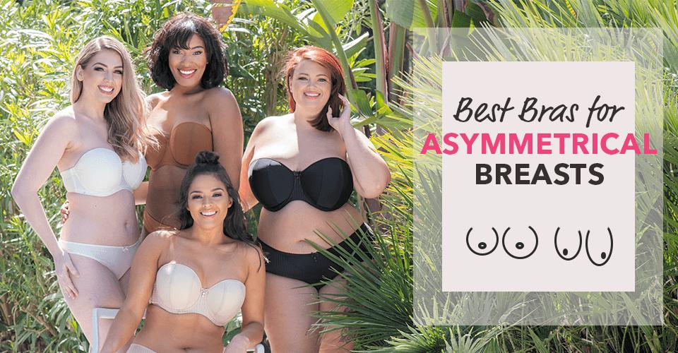 best bras for asymmetrical breasts