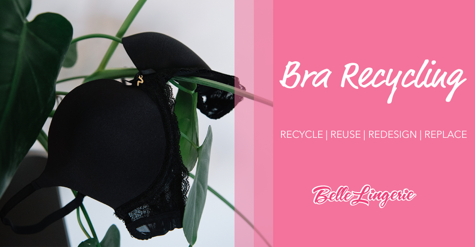 bra recycling