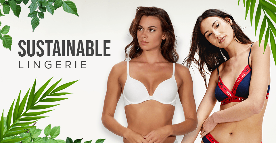 sustainable lingerie