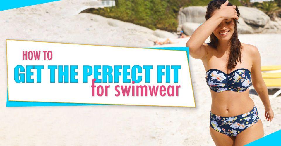 swimwear perfect fit